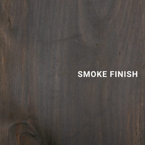 Smoke Finish